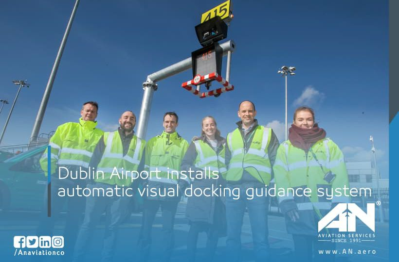 Dublin Airport installs automatic visual docking guidance system