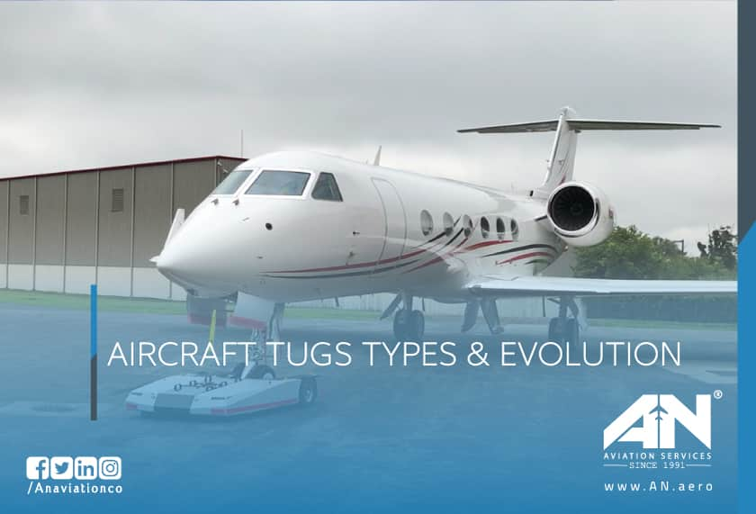 AIRCRAFT TUGS TYPES & EVOLUTION