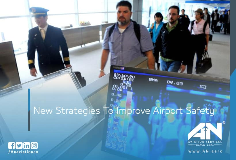 New Strategies To Improve Airport Safety