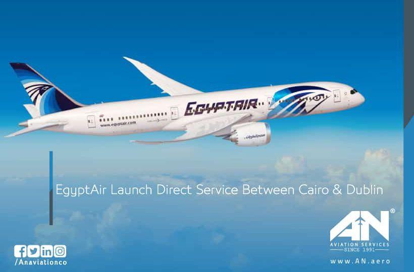 EgyptAir Launch Direct Service Between Cairo & Dublin