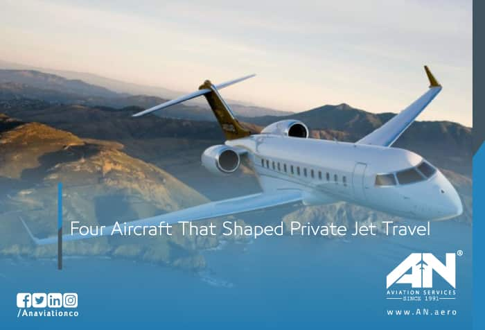 Four Aircraft That Shaped Private Jet Travel