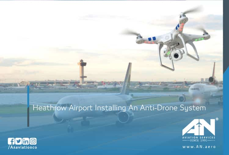 Heathrow Airport Installing An Anti-Drone System
