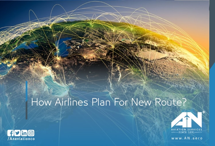 How Airlines Plan For New Route