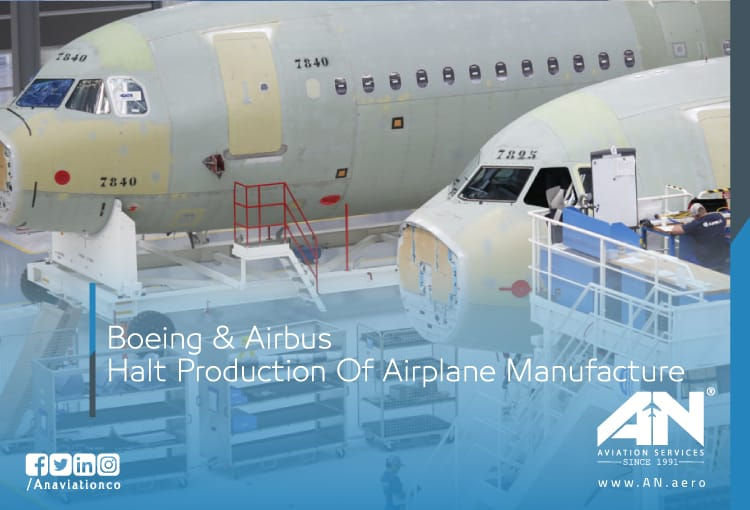 Boeing & Airbus Halt Production Of Airplane Manufacture