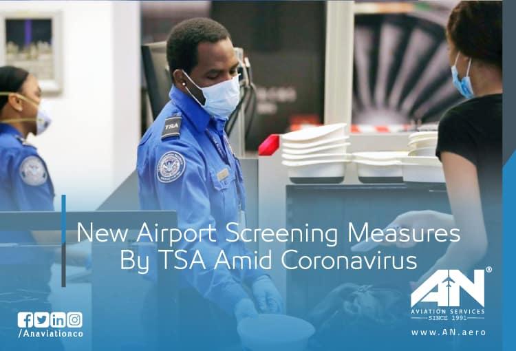 New Airport Screening Measures By TSA Amid Coronavirus