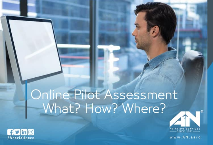 Online Pilot Assessment: What? How? Where?