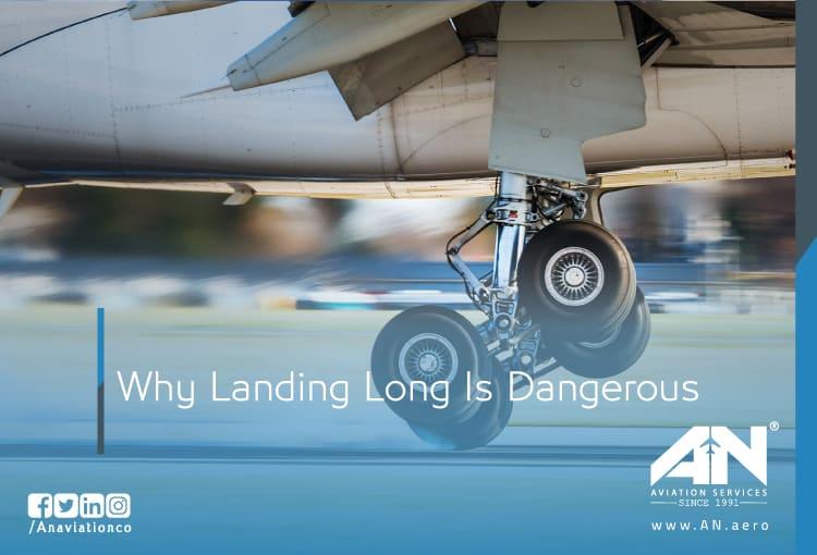 Why Landing Long Is Dangerous