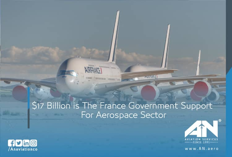 $17 Billion is The France Government Support For Aerospace Sector