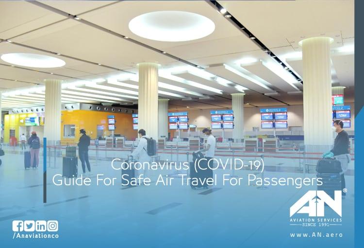 Coronavirus (COVID-19): Guide For Safe Air Travel For Passengers