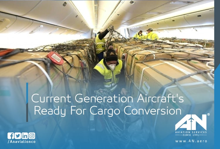 Current Generation Aircraft's Ready For Cargo Conversion