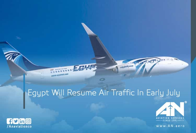 Egypt Will Resume Air Traffic In Early July