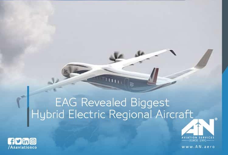 EAG Revealed Biggest Hybrid Electric Regional Aircraft
