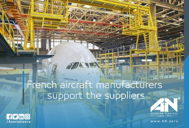 French aircraft manufacturers support the suppliers Airbus, Dassault, Safran and Thales