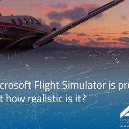 Microsoft Flight Simulator is pretty but how realistic is it ?