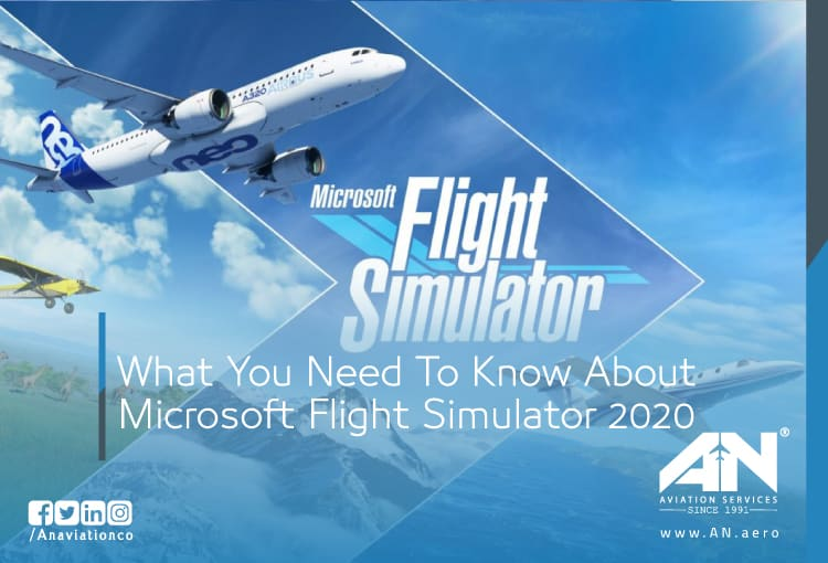 What You Need To Know About Microsoft Flight Simulator 2020
